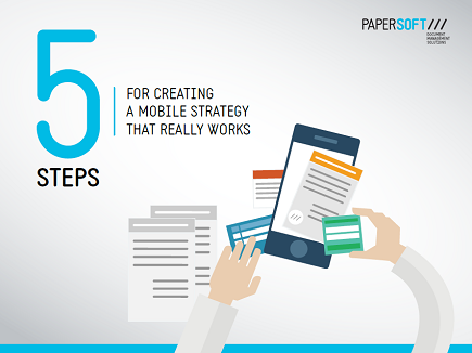 5 steps for creating a mobile strategy that really works