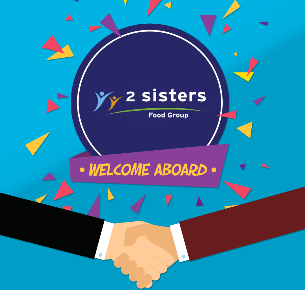 Welcome Aboard 2 Sisters Food Group