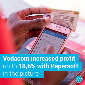 Vodacom increased profit up to 18,6% with Papersoft in the picture