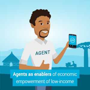 Financial Inclusion Journey - Agents as enablers of economic empowerment of low-income populations