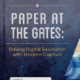 Paper at the Gates - Driving Digital Revolution with Modern Capture