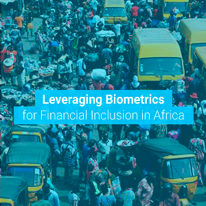 Papersoft - Leveraging Biometrics for Financial Inclusion in Africa