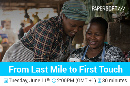 Papersof Webinar - From Last Mile to First Touch