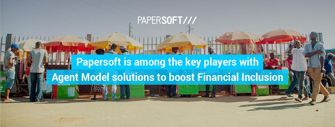 Rapport: Papersoft figure parmi les principaux acteurs des solutions Agent Model pour renforcer l'inclusion financière
